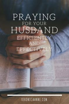 This is a great process for praying God's will for my husband!