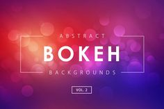 Abstract Bokeh Backgrounds 2 by M-e-f