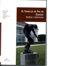 El trabajo de fin de grado : teoría y práctica / Manuel Barrios, José Barrientos (eds.) Recommended Books