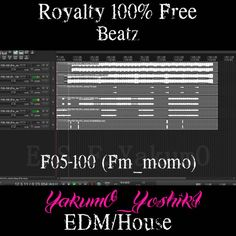F05-100 (Fm_momo) [Tags Not Removed ] 【Royalty Free】   YakumO_YoshikI EDM/House