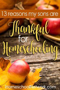 13 Reasons My Sons Are Thankful For Homeschooling iHomeschool Network The HmmmschoolingMom
