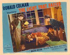 The Light That Failed Ronald Colman, Walter Huston, Ida Lupino Ronald Colman, Story Writer, Two Movies, If Rudyard Kipling, Print Ads, Short Stories, Fiction, Print Advertising, Fiction Writing