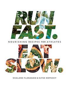 Run Fast. Eat Slow.:Nourishing Recipes for Athletes, http://www.amazon.com/dp/B01COAIDK2/ref=cm_sw_r_pi_s_awdm_9rBGxb8YBG9DV