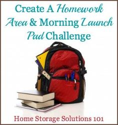 How to create a homework area and morning launch pad for school day success {part of the 52 Week Organized Home Challenge on Home Storage Solutions 101}