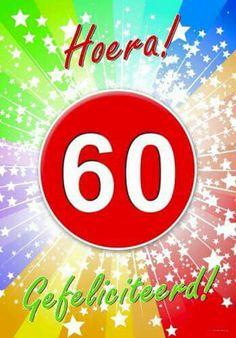 Gefeliciteerd 60 Jaar In Een Gedichtje 60 Jaar Verjaardag