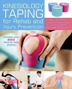 Remedies For Knee Pain Kinesiology Taping for Rehab and Injury Prevention: An Easy, At-home Guide for Overcoming 50 Common Strains, Pain. K Tape, Bad Knees, Knee Exercises, Kinesiology Taping, Athletic Training, Sports Medicine, Knee Pain, Roller Derby, Injury Prevention