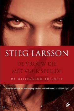 Stieg Larsson - De vrouw die met vuur speelde