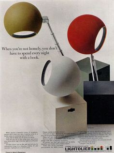 Mod lamps from 1966, via Found in Mom's Basement  wish I still had mine.