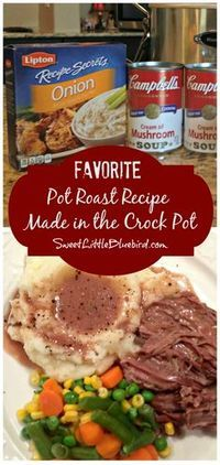 FAVORITE POT ROAST RECIPE ~ MADE IN THE CROCK POT!!  Super easy to throw together, full of flavor, perfect for a busy day. Simple to tailor to your taste.  #ComfortFood | SweetLittleBluebird.com