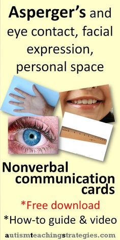 "Visual strategies often work better with children on the autism spectrum.  Try holding up these picture cards instead of just saying ""Personal space!"", ""Eye contact"", etc.  Easy download.  This was pinned by pinterest.com/joelshaul/ .  Follow all our boards.Tags:  social skills teaching, asperger's, autism, nonverbal communication"
