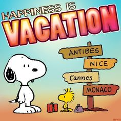 Happiness is vacation quote via www.Facebook.com/Snoopy
