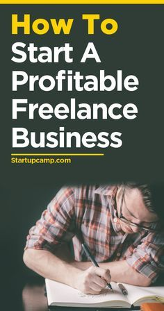 How to Start a Profitable Freelance Business  Incredible, foundational direction on how to launch a business.