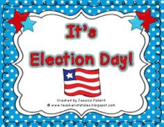 Election Day unit- lots of graphic organizers, extension activities, and stations