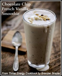 Chocolate Chip French Vanilla Smoothie Recipe From Thrive Energy Cookbook by Brendan Brazier  #vegan