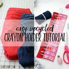 Easy upcycled crayon holder diy tutorial - Swoodson Says Sewing Projects For Kids, Diy Craft Projects, Sewing Crafts, Crayon Roll, Crayon Holder, Recycled Crafts, Sewing For Beginners, Free Sewing, Sewing Tutorials