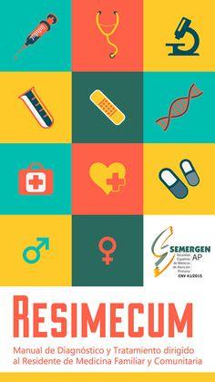 Resimecum: manual de diagnóstico y tratamiento dirigido al residente de Medicina Familiar y Comunitaria. http://www.semergen.es/semergen/actualidad-medica/noticias/resimecum-manual-de-diagnostico-y-tratamiento-dirigido-al-residente-de