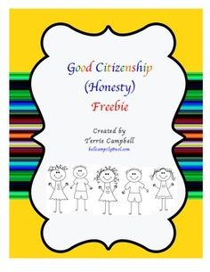 This Freebie will help you teach your little ones what honesty is and why it is important.  You may also like the Good Citizenship Unit!  Inside you will find: •Lesson Idea:  Honesty •Good Citizenship matching activity and key •Honesty Activity Sheet •Honesty Vocabulary Poster