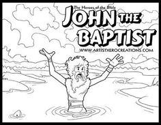 The Heroes of the Bible Coloring Pages: John the Baptist (Matthew 3, Mark 1, Luke 3, John 1)