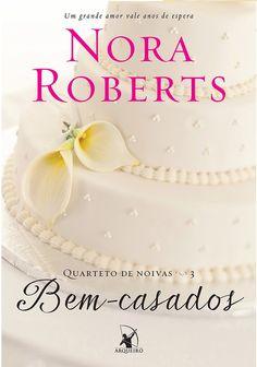 - Bem-Casados - Nora Roberts