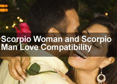 Discover the truth about relations and love when it comes to Scorpio Woman and Scorpio Man Love Compatibility. I reveal the true nature of these matches.