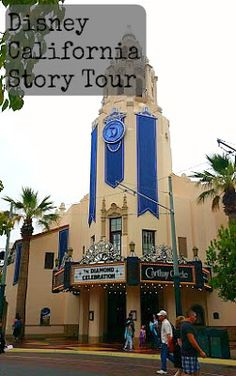 Neither Here Nor There: Disney California Story Tour at California Adventure!