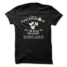 Chickenaholic T Shirt, Hoodie, Sweatshirt