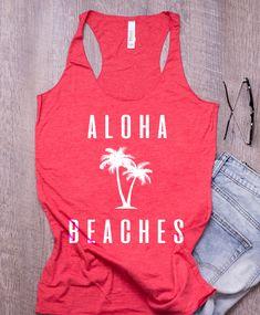 2a893809b9 aloha beaches womens tank top. Vacation Tank. Cruise Ship Aloha Beaches, Beach  Tanks
