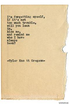 Typewriter Series #1775 by Tyler Knott Gregson