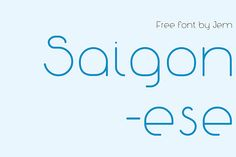 Saigonese free font by Jem Jem, via Behance
