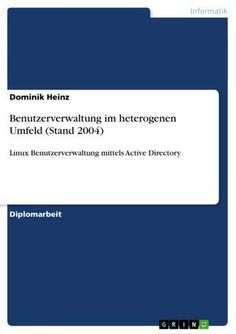 Buy Benutzerverwaltung im heterogenen Umfeld (Stand 2004): Linux Benutzerverwaltung mittels Active Directory by Dominik Heinz and Read this Book on Kobo's Free Apps. Discover Kobo's Vast Collection of Ebooks and Audiobooks Today - Over 4 Million Titles! ⭐️ Pin for later ⏳ evaluation essay, what does comparison and contrast mean, mla format title, how to make an outline for an essay, how research paper is written, persuasive speech outline examples Please re-pin 😍💞 Linux, Speech Outline, Essay Structure, Active Directory, Essay Writer, Argumentative Essay, College Essay, Internet, New Technology