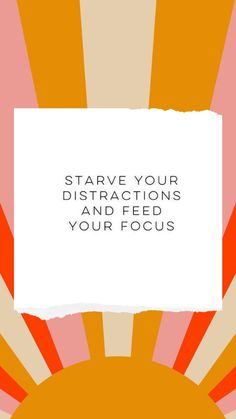 Starve your distractions and feed your focus. Daily Quotes, Great Quotes, Quotes To Live By, Me Quotes, Motivational Quotes, Inspirational Quotes, Pretty Words, Beautiful Words, Cool Words