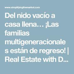 Del nido vacío a casa llena… ¡Las familias multigeneracionales están de regreso! | Real Estate with David Alderman