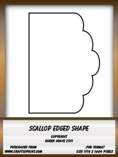 Scallop Edge Shape on Craftsuprint designed by Karen Adair - This is a scallop edged shape, which can be used as a card front, or to create pyramid layers or pockets, or whatever you can think of really. It is in .png resizable format, and is a large 1176 x 1664 pixels. It is CU friendly, so can be used to create design sheets for sale, for example ones you create to sell here on CUP. If you like this, check out my other designs, just click on my name. - Now available for download!