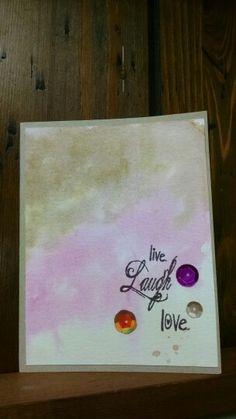 Live laugh love on watercolor