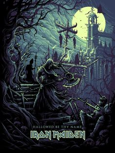 "Iron Maiden ""Hallowed Be Thy Name""  artist: Dan Mumford"
