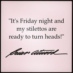 Are your feet ready for a #BrianAtwood sexy Friday? #spellcheck #thesexisintheheel #Padgram