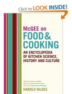 McGee on Food and Cooking: An Encyclopedia of Kitchen Science, History and Culture - AbeBooks - Mcgee, Harold: 0340831499 Kitchen Science, Food Science, Food Chemistry, Free Reading, Reading Lists, Got Books, Books To Read, Hugh Fearnley, Food Lab