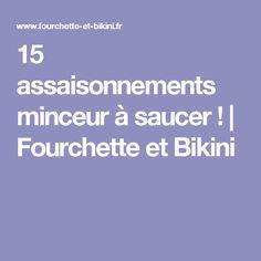 15 assaisonnements minceur à saucer ! | Fourchette et Bikini