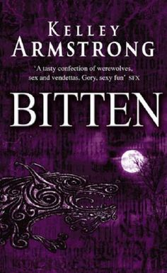 Bitten by Kelley Armstrong.and the rest of the series! These are such good books! I've just finished the last one so sad its ended :( Good Books, Books To Read, My Books, Savannah, Bitten Book, Book 1, This Book, Beautiful Book Covers, Reading Rainbow