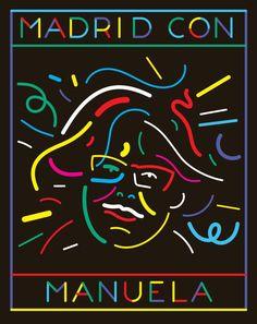 Madrid con Manuela : un ejército de ilustradores y creativos se movilizan por Manuela Carmena / @YorokobuMag | #socialdesign Social Design, Political Campaign, Darth Vader, Politics, Graphic Design, Movies, Movie Posters, Painting, Fictional Characters