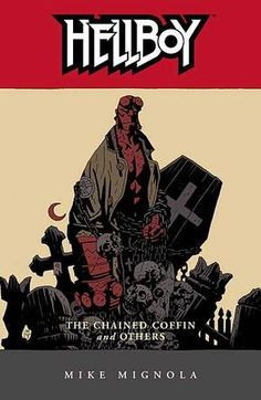 """Mike Mignola's """"Hellboy,"""" this volume made me love this series with a fantastic adaptation of """"THE"""" Celtic fairy tale, the main themes of many stories mixed together in """"The Corpse"""" and """"The Iron Shoes"""" http://www.artofmikemignola.com/"""