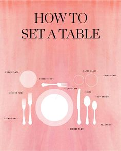 Cheat Sheet for Setting the Table for Dinner Guests We put together this handy infographic to help you nail your place settings every single time.We put together this handy infographic to help you nail your place settings every single time. La Trattoria, Dining Etiquette, Etiquette And Manners, Table Manners, Place Settings, Things To Know, Cooking Tips, Cooking Steak, Cooking Chef