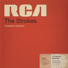 The Strokes, Comedown Machine OMFG I LOVE LOVE LOVE. i dick ride the shit out of the strokes. i'm really glad to have a friend who appreciates them as much as i do; Phish, Eddie Vedder, Radiohead, Pearl Jam, Grateful Dead, Music Covers, Album Covers, The Strokes Albums, Nick Valensi