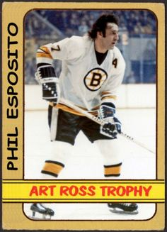 Topps Art Ross Trophy - Phil Esposito, Boston Bruins, Hockey Cards That Never Were Ice Hockey Teams, Hockey Puck, Hockey Stuff, Phil Esposito, Boston Bruins Hockey, Nhl Players, Boston Sports, Nfl Fans, Hockey Cards