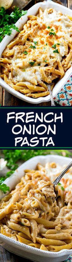 French Onion Pasta with lots of onion flavor and gooey melted cheese.