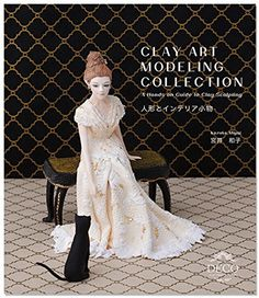 Clay Art Modeling Collection: A Hands on Guide to Clay Sc... https://www.amazon.com/dp/4990875117/ref=cm_sw_r_pi_dp_x_R-lNybCGB9PYJ
