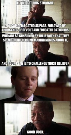 Catholic Memes mocks you...shame on you, shame on your cow.