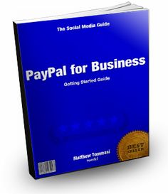 PayPal for Business – Getting Started Guide: This 31 page eBook takes you through some of the important functions of using PayPal for business. It includes step-by-step help for: Setting up your account, creating order buttons, creating invoices, and creating reports.