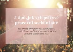 5 tipů, jak vylepšit své sociální sítě.