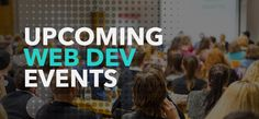 Top Web Dev and Design Events to Attend in the 2nd Half of 2016 | Blog – PSD2HTML® https://www.psd2html.com/blog/top-web-dev-and-design-events-to-attend-in-the-2nd-half-of-2016.html?p2h